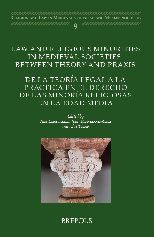 law and religious minorities in medieval societies between theory