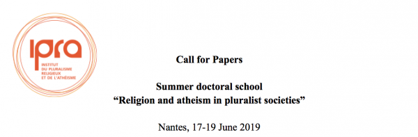 Summer doctoral school (2019): Religion and atheism in pluralist societies""